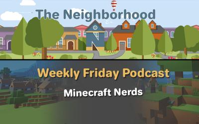 Friday Show 2: Minecraft Nerds