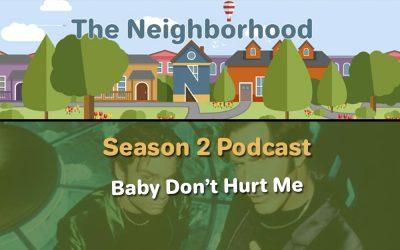 S02E02 Baby Don't Hurt Me